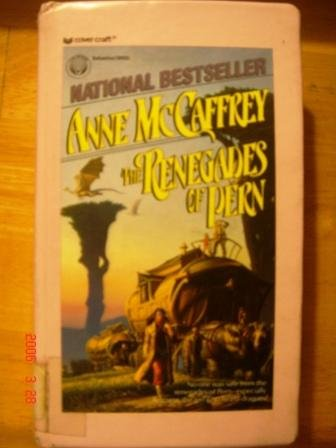 9780812491456: The Renegades of Pern
