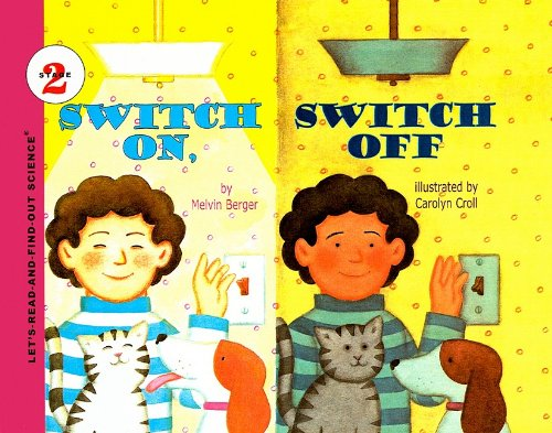 9780812492033: Switch On, Switch Off (Let's-Read-And-Find-Out Science: Stage 2 (Pb))