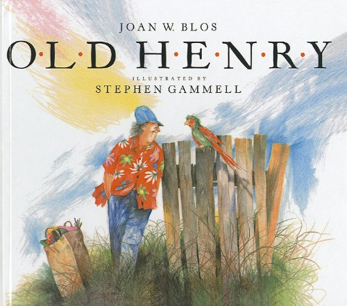 Old Henry (0812493109) by Blos, Joan W.
