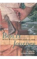 9780812493368: Bold Journey: West with Lewis and Clark