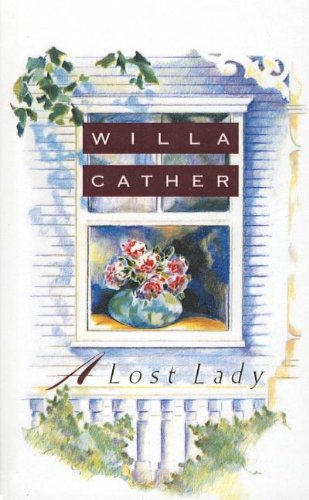 A Lost Lady (Vintage Classics) (0812493923) by Willa Cather