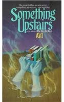 9780812494143: Something Upstairs