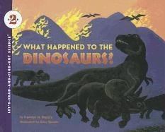 9780812498448: What Happened to the Dinosaurs? (Let's-Read-And-Find-Out Science: Stage 2 (Pb))