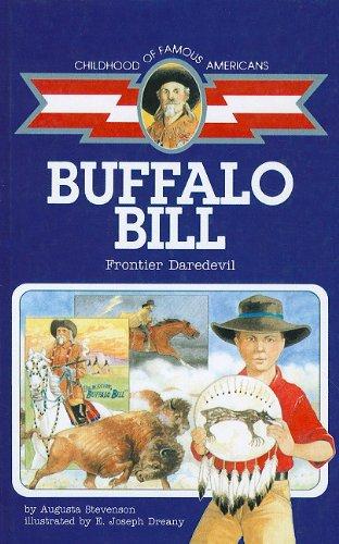 Buffalo Bill, Frontier Daredevil (Hardback): Augusta Stevenson
