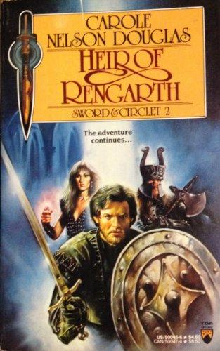 Heir of Rengarth (Sword and Circlet): Douglas, Carole Nelson
