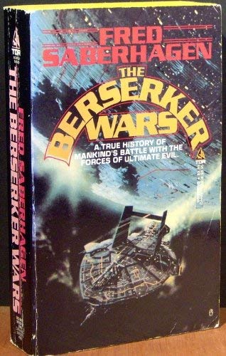 9780812501018: The Berserker Wars