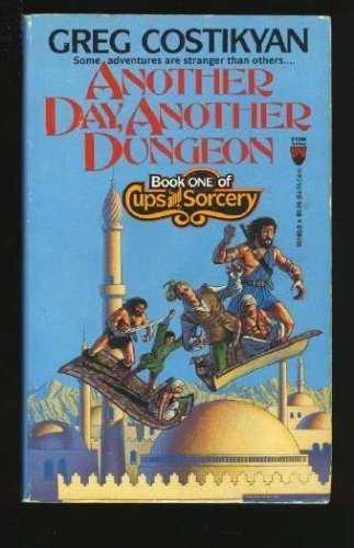 Another Day, Another Dungeon (Cups and Sorcery, Book 1)