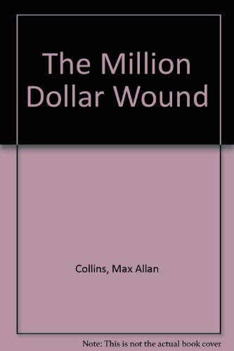 9780812501599: The Million Dollar Wound