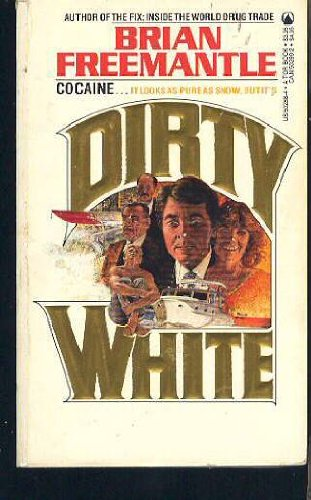 9780812502886: Dirty White