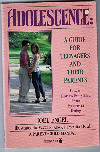 Adolescence: A Guide for Teenagers and Their Parents (0812503716) by Engel, Joel; Vaccaro Associates; Lloyd, Gita