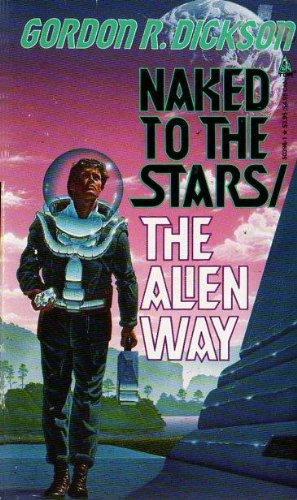 9780812503968: Naked To The Stars / The Alien Way