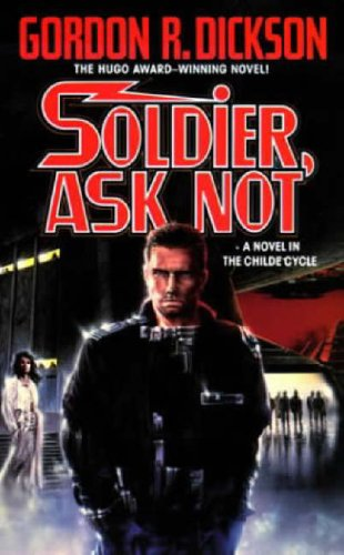 9780812504002: Soldier, Ask Not: A Novel in The Childe Cycle (Tor Science Fiction)