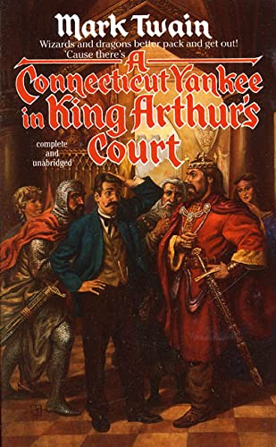 A Connecticut Yankee in King Arthur's Court (Tor Classics) (0812504364) by Twain, Mark
