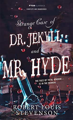9780812504484: Strange Case of Doctor Jekyll And Mr. Hyde (Tor Classics)