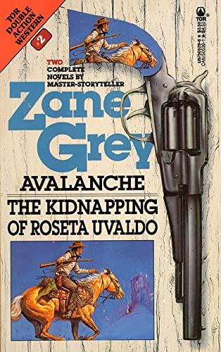 9780812505290: Avalanche/The Kidnapping of Roseta Uvaldo (Western Doubles)