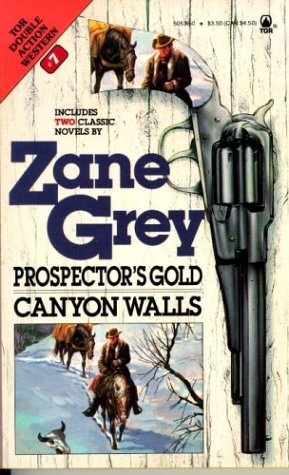 9780812505368: Prospector's Gold / Canyon Walls (Western Double, No 7)