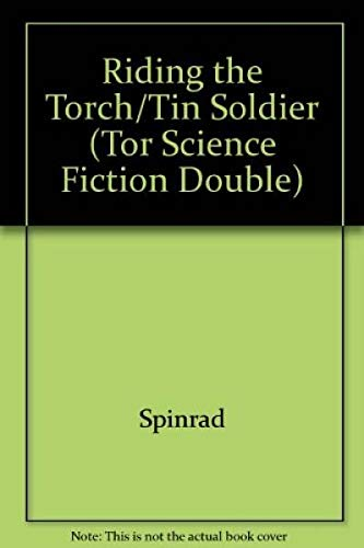 9780812505511: Riding the Torch/Tin Soldier (Tor Science Fiction Double)