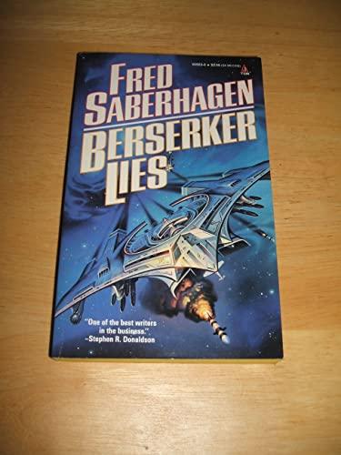 9780812505634: Berserker Lies