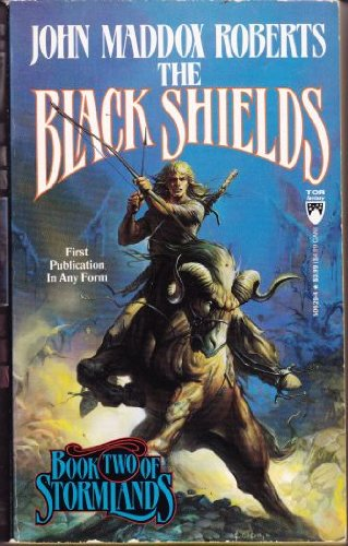 9780812506297: The Black Shields (Stormlands, Book 2)