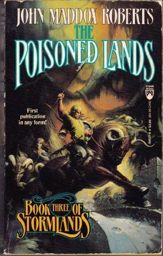 The Poisoned Land (Stormlands, No 3): John Maddox Roberts