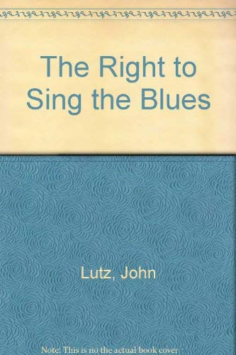 9780812506464: The Right to Sing the Blues