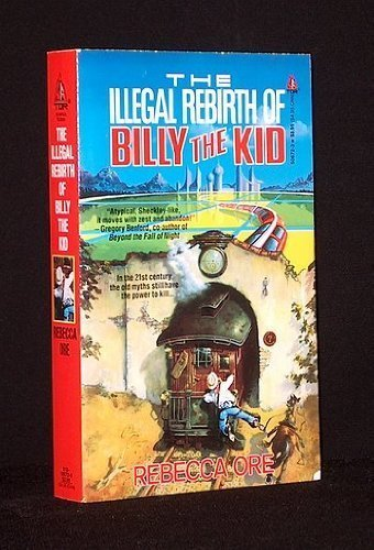 9780812506723: The Illegal Rebirth of Billy the Kid