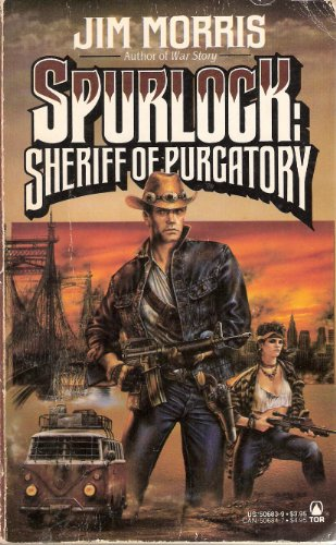 Spurlock: Sheriff of Purgatory: Morris, Jim