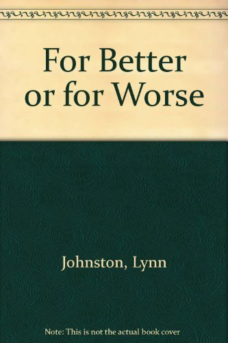 For Better Or For Worse: It All Comes Out In The Wash (For Better Or Worse) (9780812506921) by Johnston, Lynn