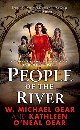 9780812507430: People of the River (The First North Americans series, Book 4)