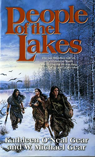 People of the Lakes (A Novel of: Gear, Kathleen O'Neal;