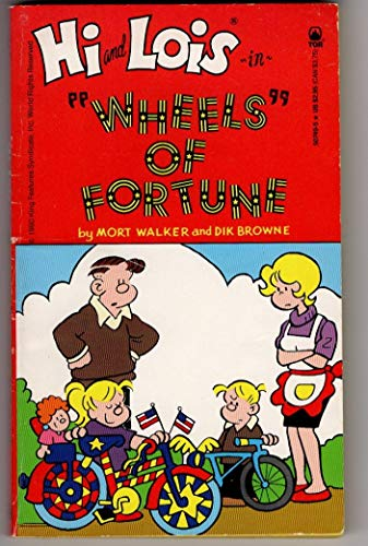 9780812507492: Hi and Lois: Wheels of Fortune
