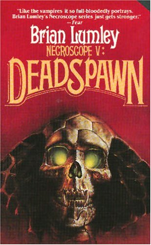 9780812508352: Necroscope V: Deadspawn (Necroscope (Paperback))