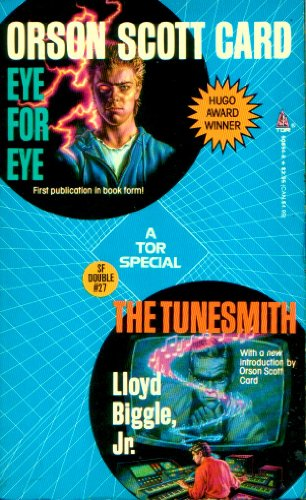 9780812508543: Eye For Eye / The Tunesmith (Tor Science Fiction Double, No 27)