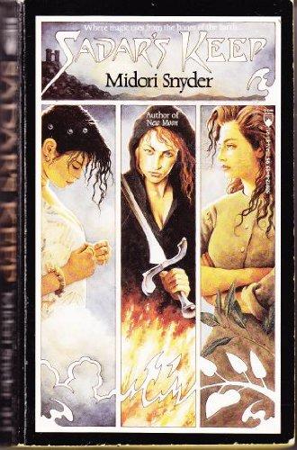 Sadar's Keep (0812509129) by Midori Snyder