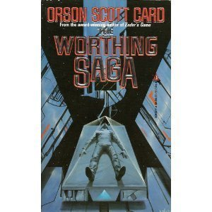 The Worthing Saga: Orson Scott Card