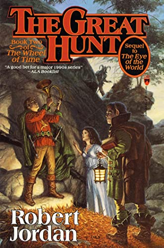 9780812509717: The Great Hunt: Book Two of 'The Wheel of Time' (Wheel of Time Series)