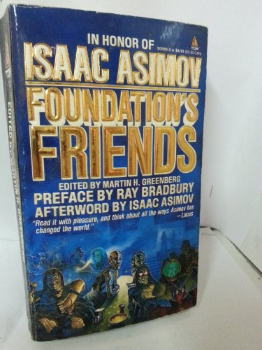 9780812509809: Foundation's Friends: Stories in Honor of Isaac Asimov