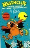 Heathcliff: Ghosts, Goblins, And Creepy Things Like That: Gately, George