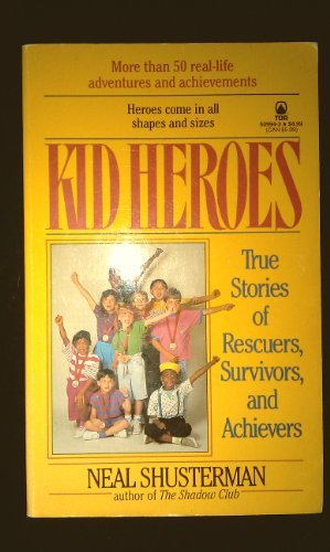 9780812509946: Kid Heroes: True Stories of Rescuers, Survivors, and Achievers