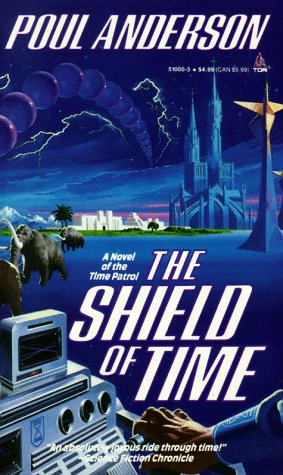 9780812510003: The Shield of Time
