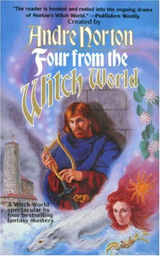 9780812510065: Four from the Witch World (Witch World Novels (Paperback Tor))