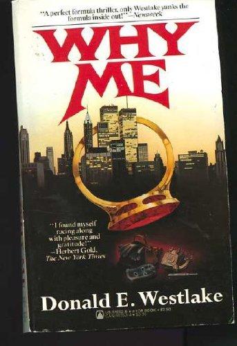 Why Me (Dortmunder): Donald E. Westlake