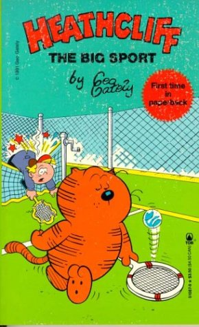 9780812510874: Heathcliff: The Big Sport