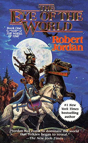9780812511819: The Eye of the World (The Wheel of Time, Book 1)