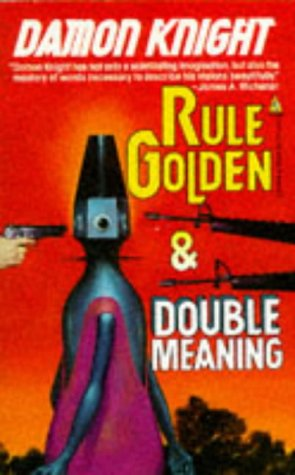 9780812512946: Rule Golden / Double Meaning (Tor Doubles)