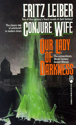9780812512960: Conjure Wife/Our Lady of Darkness (Tor Doubles)