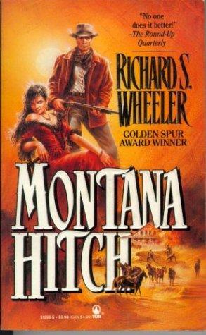 Montana Hitch: Wheeler, Richard S.
