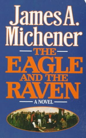 9780812513011: The Eagle and the Raven