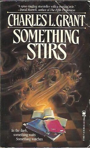 Something Stirs (Tor Fiction) (0812513037) by Grant, Charles