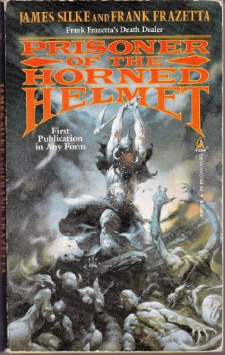 Prisoner of the Horned Helmet (Death Dealer) (0812513339) by Frank Frazetta; James R. Silke